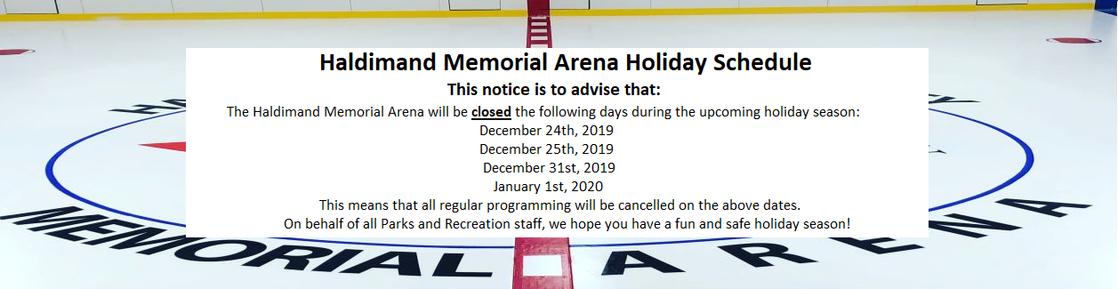 Haldimand Memorial Arena Holiday Schedule